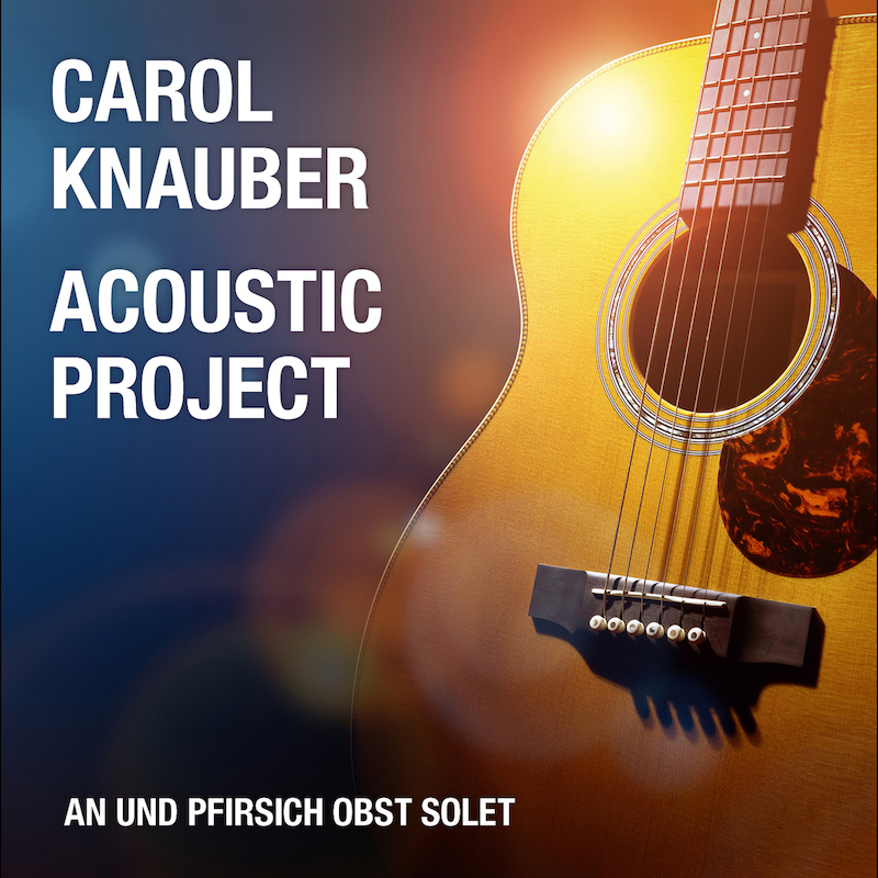 Acoustic Project - An Und Pfirsich Obst Solet