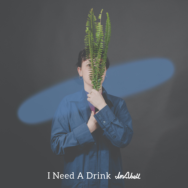 I Need A Drink